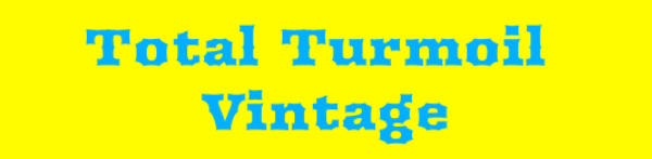 Total Turmoil Vintage